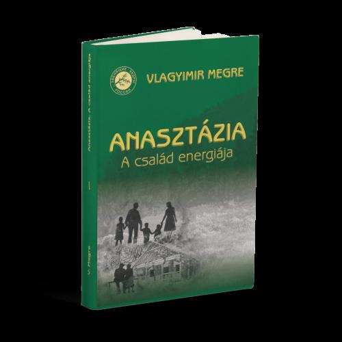 anasztázia a család energiája kibővített első kötet könyv