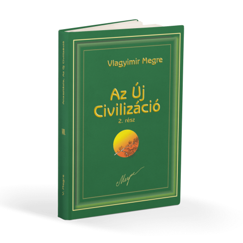 anasztázia az új civilizáció nyolcadikkötet könyv